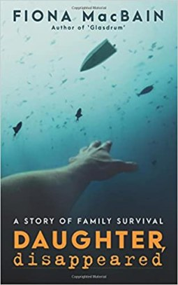 Book cover art for Daughter Disappeared! by Fiona Macbain. An arm reaches up to the surface from somewhere in the ocean.