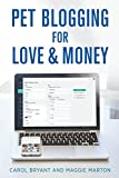 Pet Blogging for Love and Money