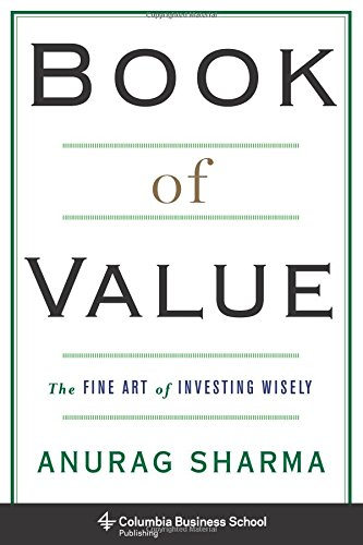 Book of Value: The Fine Art of Investing Wisely (Columbia Business School Publishing)