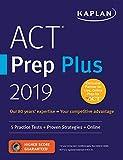 ACT Prep Plus 2019: 5 Practice Tests + Proven...