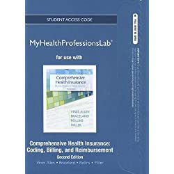 NEW MyHealthProfessionsLab without Pearson eText -- Access Card -- for Comprehensive Health Insurance: Billing, Coding, and Reimbursement (MyHealthProfessionsLab (Access Codes))