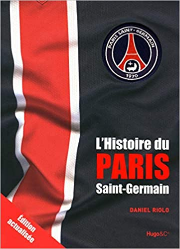 L'histoire du Paris-Saint-Germain