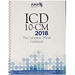 ICD-10-CM 2018: The Complete Official Codebook (Icd-10-Cm the Complete Official Codebook)