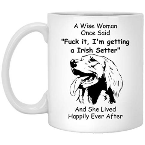 Funny-Irish-Setter-Mug-Themed-Gifts-for-Women-Dog-Mom-Birthday-a-Wise-Woman-One-Said-Novelty-Coffee-Cup-11oz