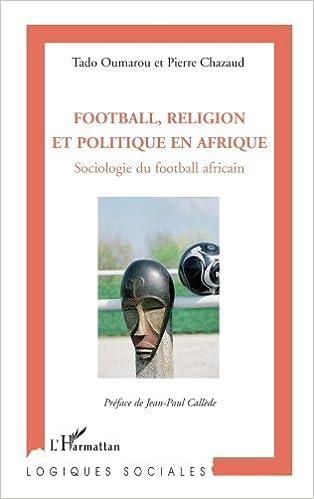 Football, religion et politique en Afrique