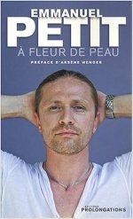 Emmanuel Petit – A fleur de peau