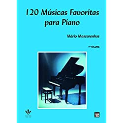 120 Músicas Favoritas Para Piano - Volume 1
