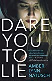 Dare You to Lie (Hometown Antihero Book 1)