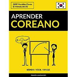 Aprender Coreano - Rápido / Fácil / Eficaz: 2000 Vocablos Claves (Spanish Edition)
