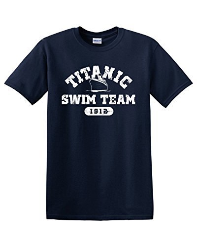 Titanic Swim Team Sports History Facts Navy Sarcasm Sarcastic Ocean Cruise Boat Funny Men's Adult Graphic Tee Humor Pun T-Shirt Apparel (Large)