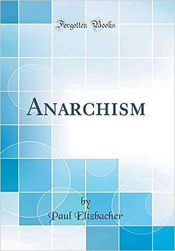 Anarchism (Classic Reprint): Eltzbacher, Paul: 9780331785463 ...