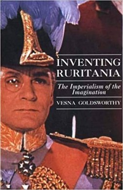 Cover picture of Inventing Ruritania: The Imperialism of the Imagination