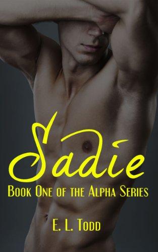Sadie pdf (Serie Alfa 1) – E. L. Todd