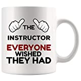 Best Greatest Awesome Ever Instructor Mug Best Coffee Cup Gift Everyone Wihed They Had | Coach Trainer Nursing Yoga Clinical Ski Dance Aerobics Funny World Best Nurse Gift