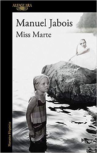 Miss Marte  de Manuel Jabois