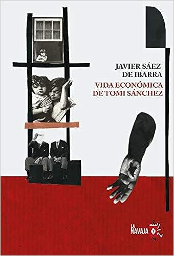 Vida económica de Tomi Sánchez de Javier Sáez de Ibarra