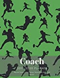 Coach 2019 - 2020 Planner Record Team Roster, Plays, Teammate Stats and More!: American Football Playbook, Player Statistics Record Book with Field Templates Included (Winning Strategies Series)