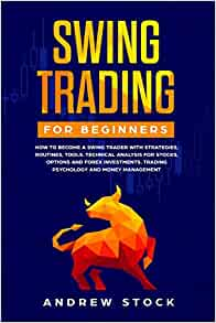 Swing Trading for Beginners: How to Become a Swing Trader ...