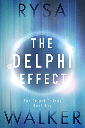 The Delphi Effect (The Delphi Trilogy Book 1) by [Walker, Rysa]