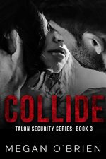 Collide by Megan O'Brien