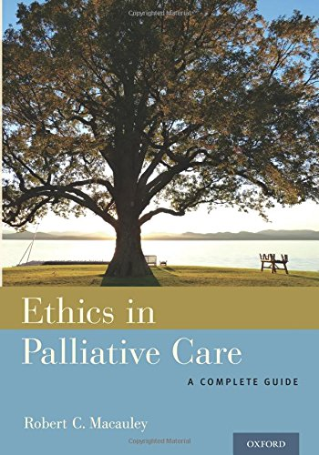 Ethics in Palliative Care: A Complete Guide