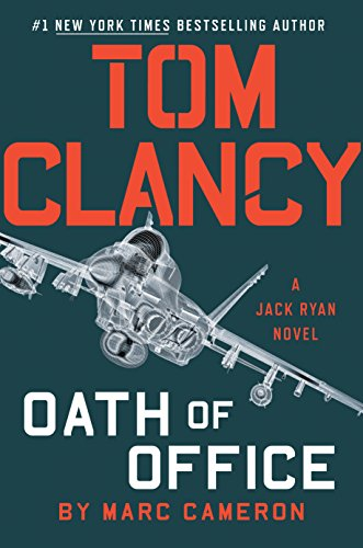Tom Clancy Oath of Office (A Jack Ryan Novel Book 19)