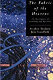 The Fabric of the Heavens: The Development of Astronomy and Dynamics