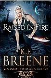 Raised in Fire (Demon Days, Vampire Nights World Book 2)