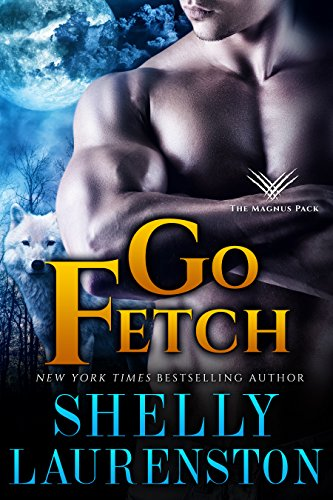 Go Fetch By Shelly Laurenston Edgy Reviews