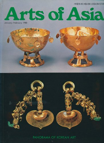 ARTS OF ASIA Magazine, January February 1980 (Volume 10 Numer 1) Panorama of KOREAN ART