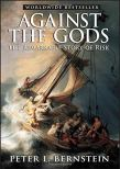 Against the Gods: The Remarkable Story of Risk: Bernstein, Peter L.:  8601401203407: Amazon.com: Books