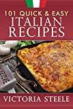 101 Quick & Easy Italian Recipes
