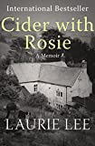 Cider with Rosie: A Memoir (The Autobiographical Trilogy Book 1)