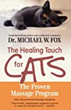 Healing Touch for Cats: The Proven Massage Program for Cats, Revised Edition
