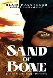 Sand of Bone (Desert Rising Book 1)