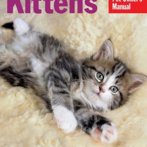 Kittens (Complete Pet Owner's Manual) 7