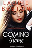 Coming Home: A Rock and Roll Love Story (Jackson Falls Book 1)