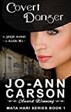Covert Danger: Mata Hari Series - Book 1
