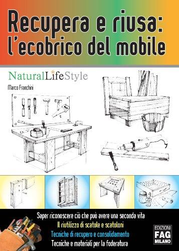 Recupera E Riusa Lecobrico Del Mobile Natural Lifestyle