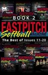 Fastpitch Magazine Book 2