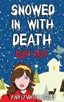 Snowed In With Death (Holly Winter Cozy Mystery Series Book 1) by [Loren, Ruby]