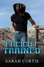 Freight Trained by Sarah Curtis