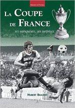 La coupe de France – Ses vainqueurs, ses surprises