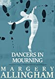 Dancers in Mourning (The Albert Campion Mysteries)