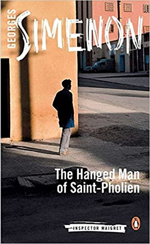 Image result for The Hanged Man of Saint-Pholien (Inspector Maigret Book 3) - Georges Simenon, Linda Coverdale