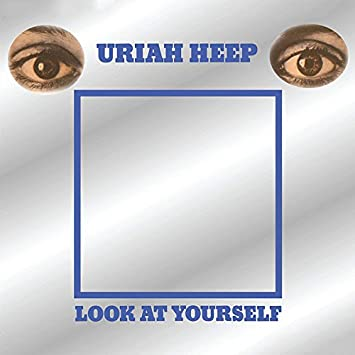 Look at Yourself by Uriah Heep: Amazon.co.uk: Music
