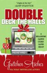 DOUBLE DECK THE HALLS (A Bellissimo Casino Crime Caper Short Story) by [Archer, Gretchen]