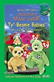 Spring 1999 Collector's Value Guide To Ty Beanie Babies (Collector's Value Guide Ty Beanie Babies)