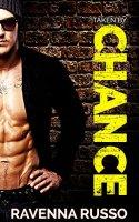 Taken by Chance: A Bad Boy Ex-Con Dark Romance by [Russo, Ravenna]