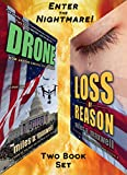Enter The Nightmare -- Two Thriller Set: Drone & Loss Of Reason (State Of Reason Mystery, Prequel and Book 1)
